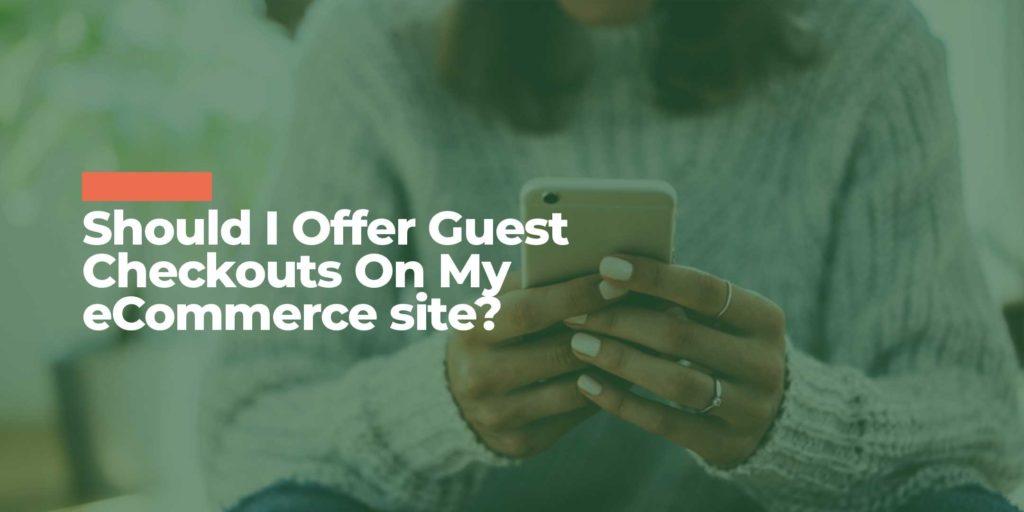 eCommerce Guest Checkout Feature